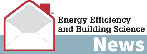 Energy Efficiency and Building Science News